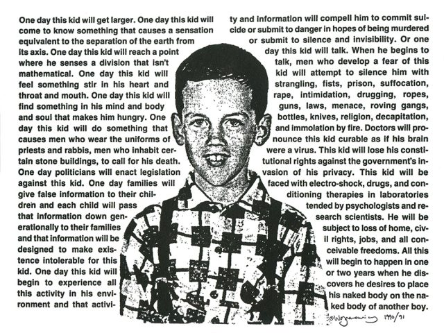 David Wojnarowicz, Untitled (One Day This Kid...)