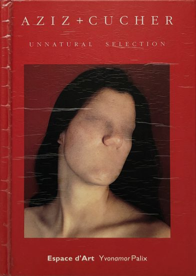 Aziz + Cucher, Unnatural Selection (Catalog)
