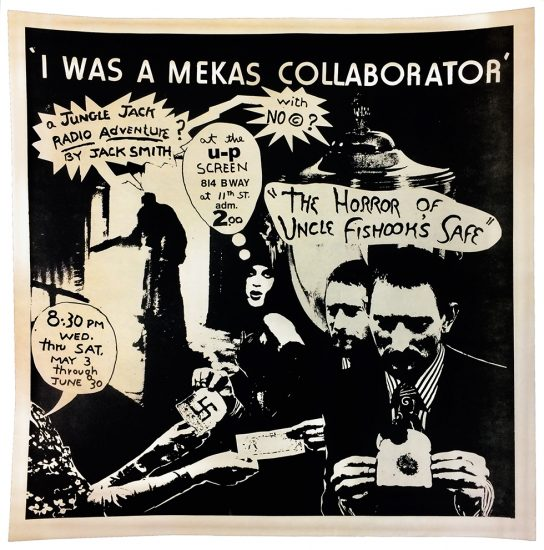 Jack Smith, I was a Mekas Collaborator flyer